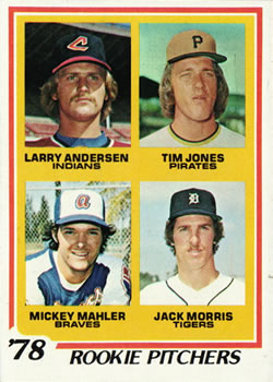 1978 Topps #703 Rookie Pitchers/Larry Andersen RC/Tim Jones RC/Mickey Mahler RC/Jack Morris RC DP