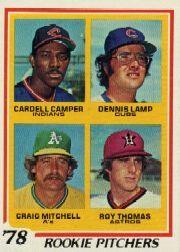 1978 Topps #711 Rookie Pitchers/Cardell Campe RCr/Dennis Lamp RC/Craig Mitchell/Roy Thomas RC DP