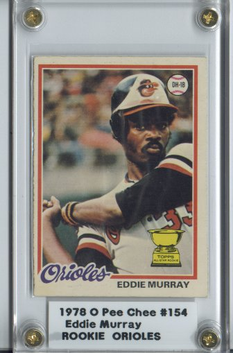 1978 O-Pee-Chee #154 Eddie Murray RC!