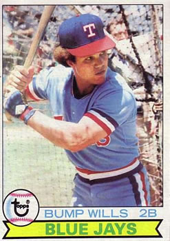 1979 Topps #369A Bump Wills ERR Blue Jays