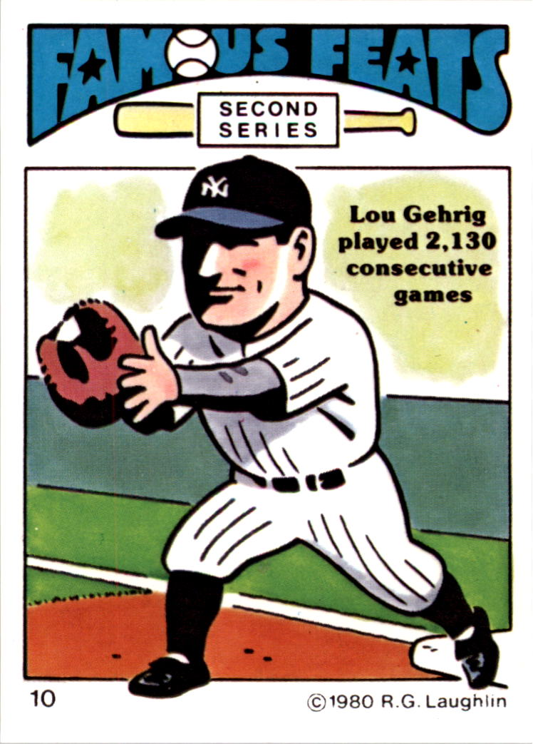 1980 Laughlin Famous Feats #10 Lou Gehrig