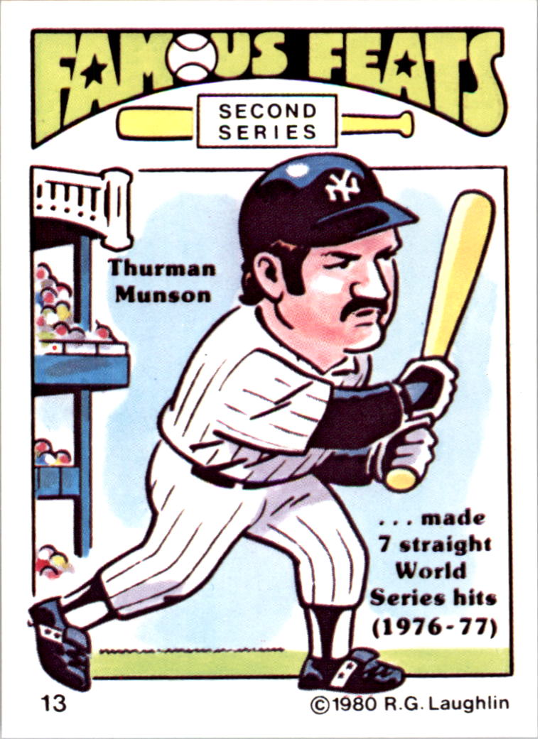 1980 Laughlin Famous Feats #13 Thurman Munson