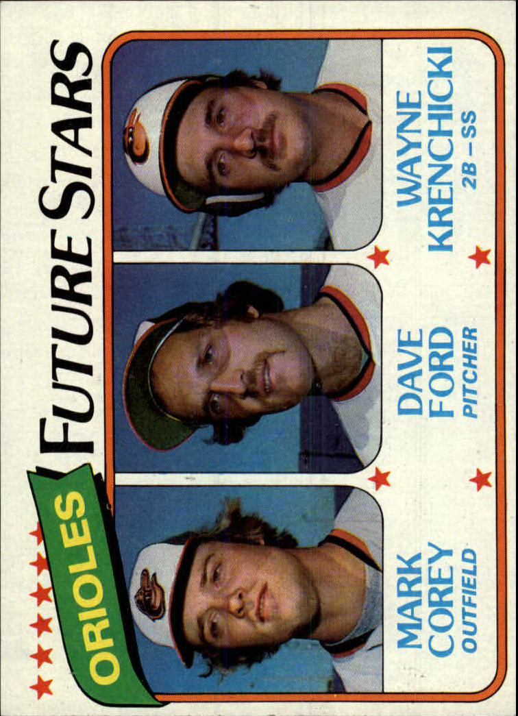 1980 Topps #661 Mark Corey/Dave Ford/Wayne Krenchicki RC