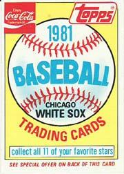 1981 Coke Team Sets #36 White Sox Ad Card/(Unnumbered)