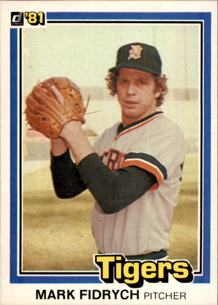 1981 Donruss #8 Mark Fidrych