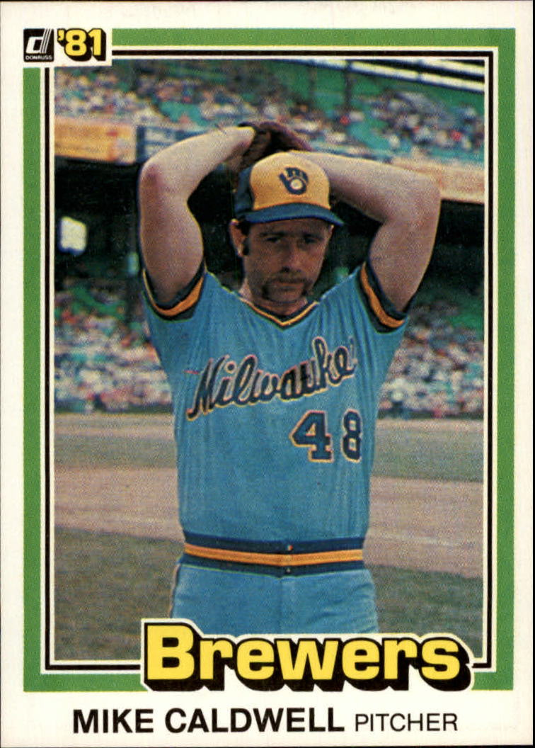 1981 Donruss #86 Mike Caldwell