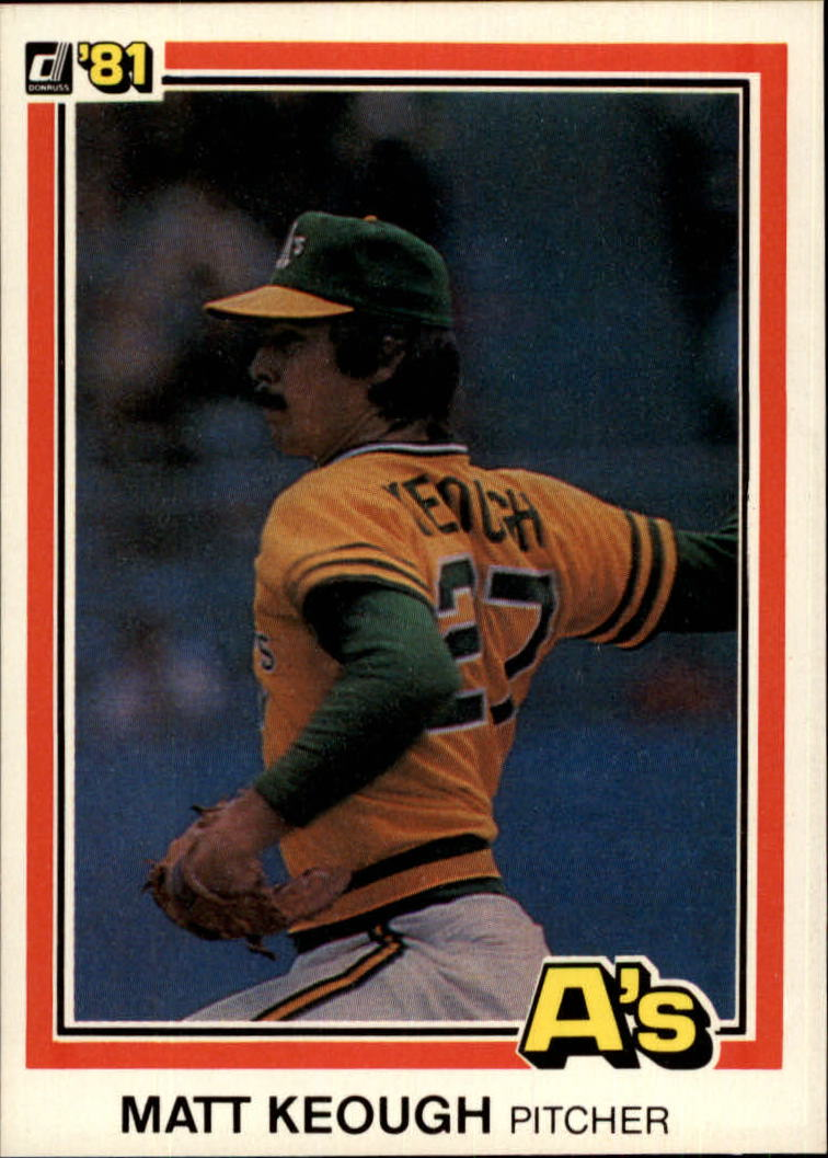 1981 Donruss #358 Matt Keough