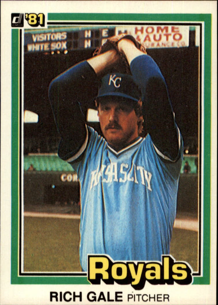 1981 Donruss #462 Rich Gale