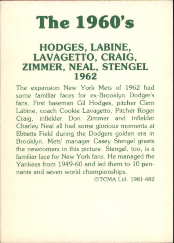 1981 TCMA 60's II #482 Gil Hodges/Clem Labine/Cookie Lavagetto CO/Roger Craig/Don Zimmer/Charlie Neal/Casey Stengel MG
