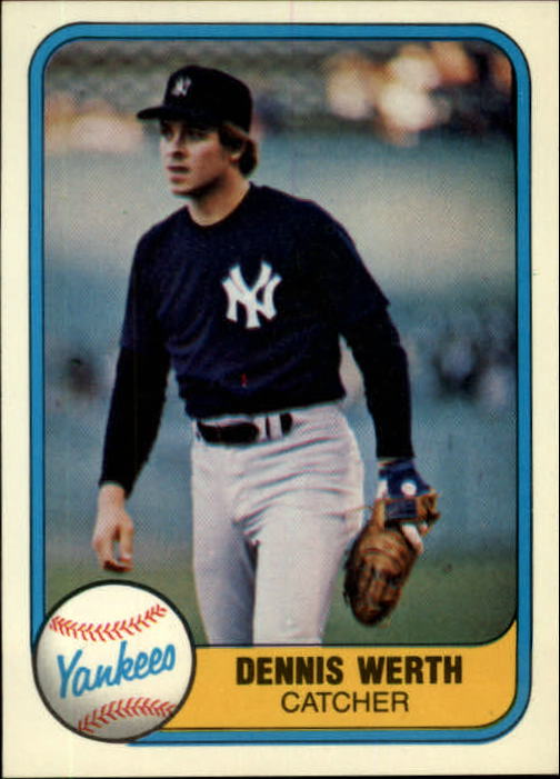 1981 Fleer #102 Dennis Werth RC