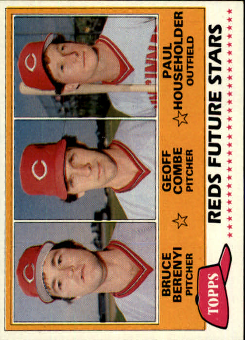 1981 Topps #606 Bruce Berenyi RC/Geoff Combe RC/Paul Householder RC DP