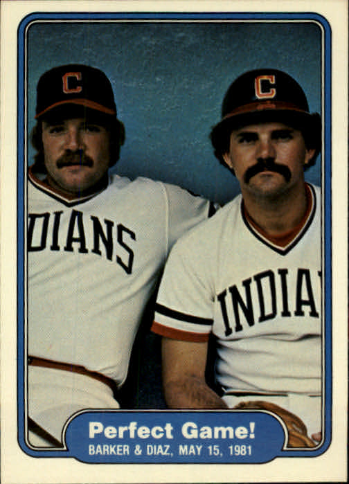 1982 Fleer #639 Perfect Game UER/Len Barker and/Bo Diaz/(Catche