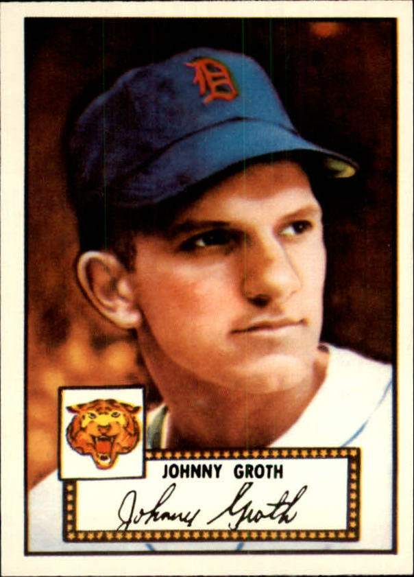 1983 Topps 1952 Reprint #25 Johnny Groth