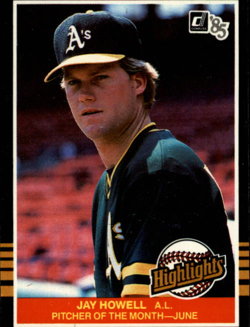 1985 Donruss Highlights #18 Jay Howell