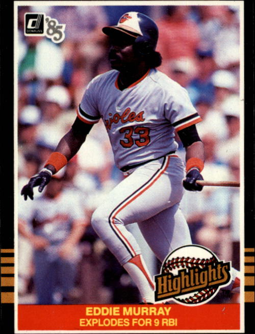 1985 Donruss Highlights #34 Eddie Murray