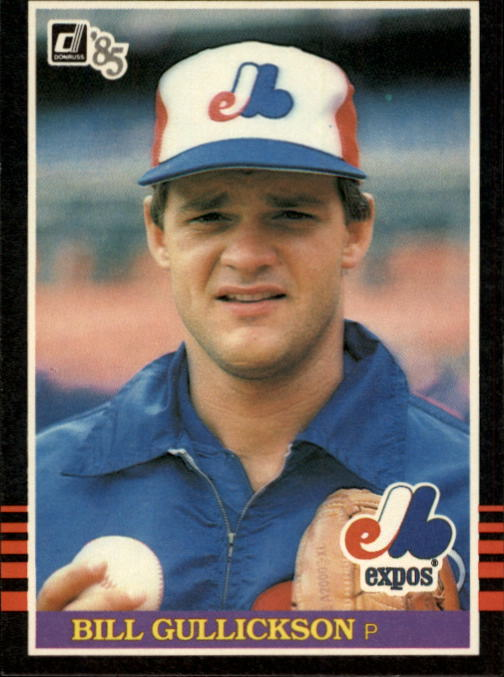 1985 Donruss #97 Bill Gullickson