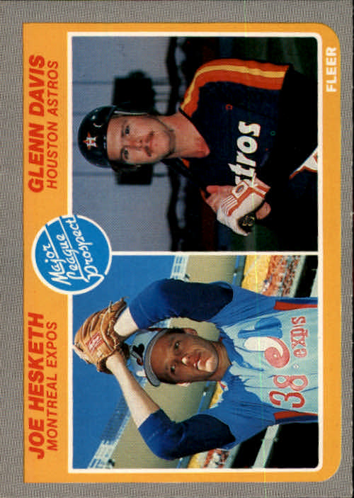 1985 Fleer #652 Joe Hesketh RC/Glenn Davis RC