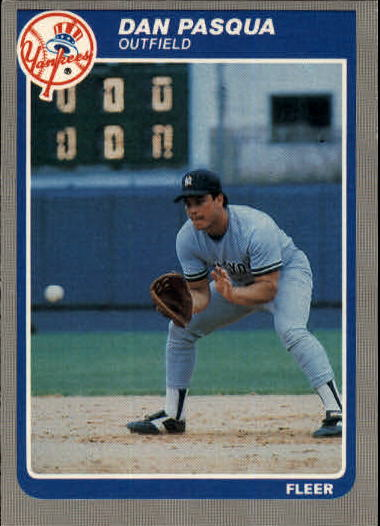 1985 Fleer Update #86 Dan Pasqua XRC