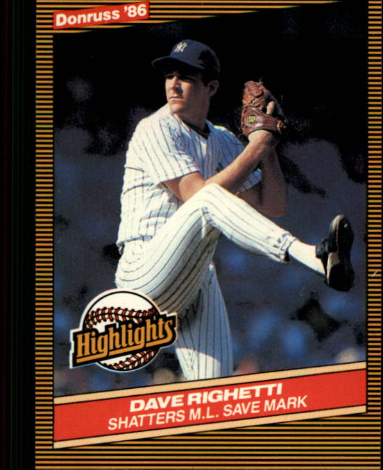 1986 Donruss Highlights #52 Dave Righetti