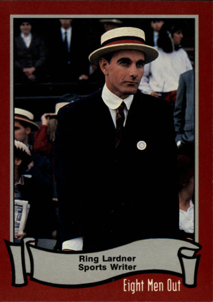 1988 Pacific Eight Men Out #30 Ring Lardner/Sportswriter