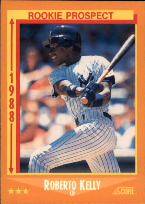 1988 Score #634 Roberto Kelly RC
