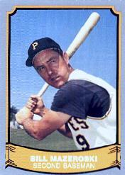 1988 Pacific Legends I #60 Bill Mazeroski