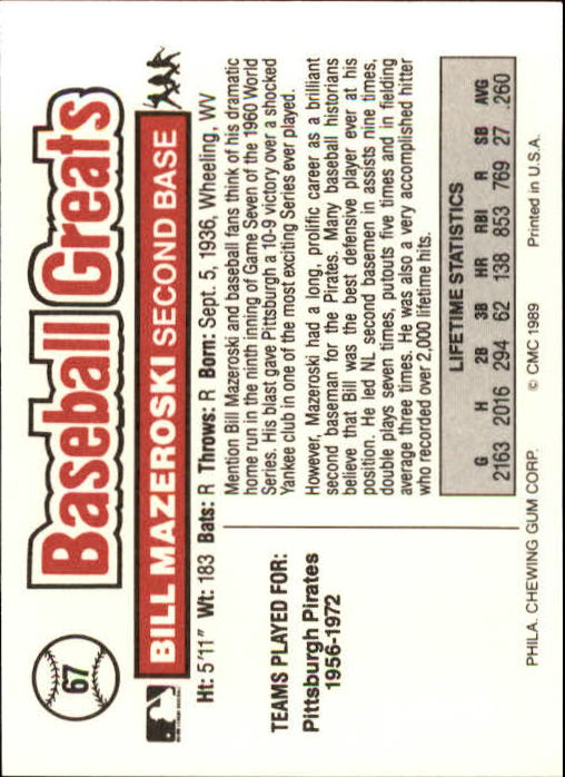 1989 Swell Baseball Greats #67 Bill Mazeroski back image