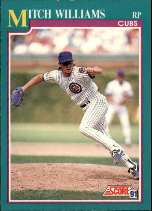 1991 Score #220 Mitch Williams UER/('89 ERA shown as 2.76&/shoul
