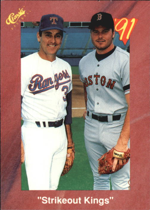 1991 Classic II #T97 Strikeout Kings/Nolan Ryan/Roger Clemens