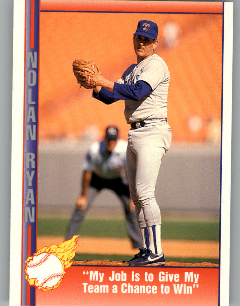 1991 Pacific Ryan Texas Express I #86 Nolan Ryan/My Job is to Give My/Team a Chance to