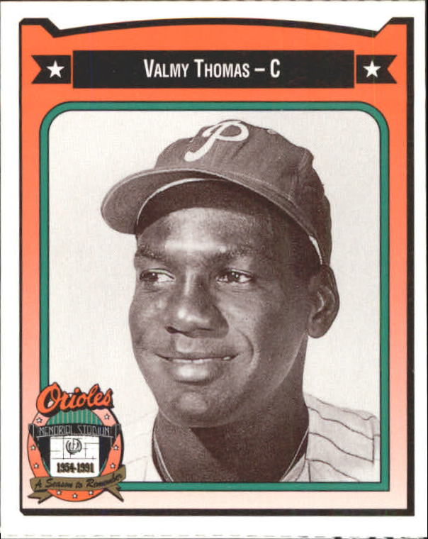 1991 Orioles Crown #455 Valmy Thomas/(Wearing Philadelphia/Phillies cap)