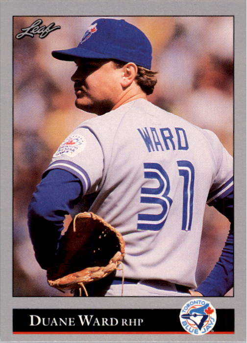 1992 Leaf #101 Duane Ward