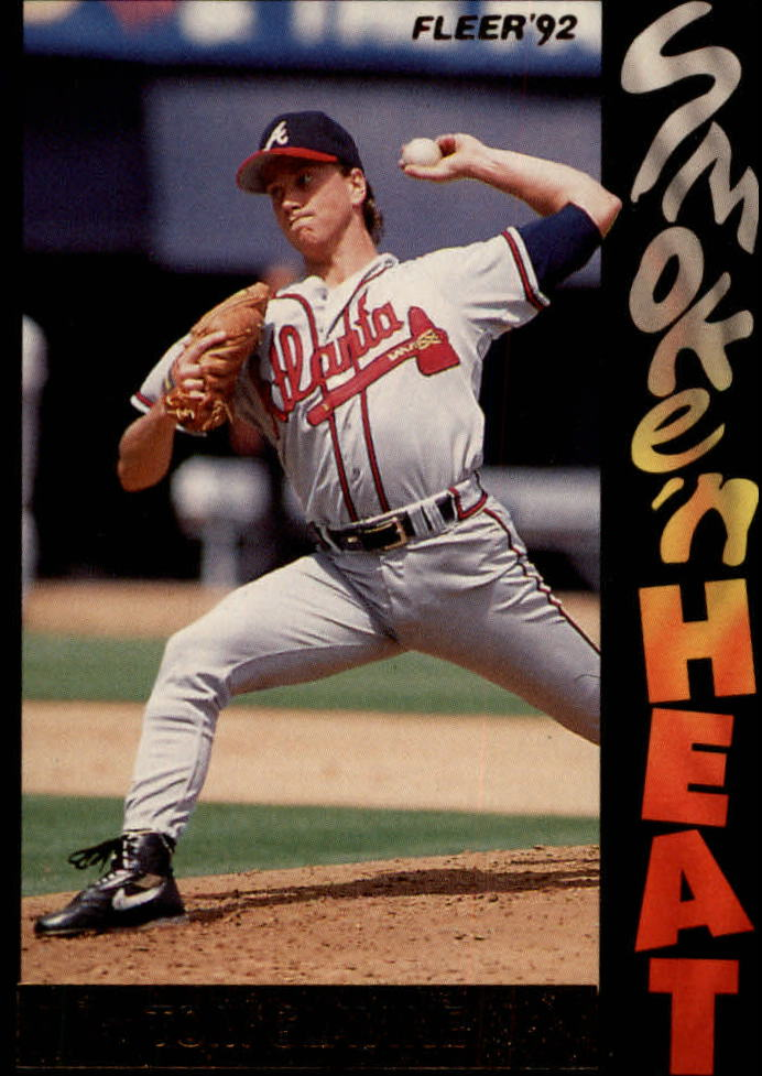 1992 Fleer Smoke 'n Heat #S7 Tom Glavine