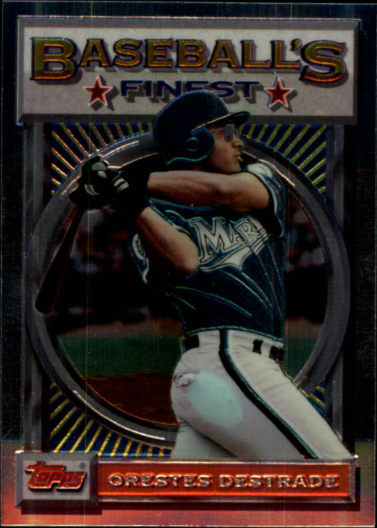 1993 Finest #144 Orestes Destrade