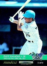 1993 Pinnacle Expansion Opening Day #5 D.Magadan/C.Hayes