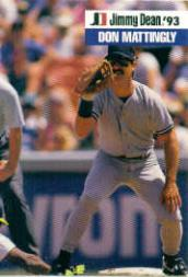 1993 Jimmy Dean #6 Don Mattingly