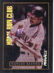 1993 Pinnacle Home Run Club #39 Carlos Baerga