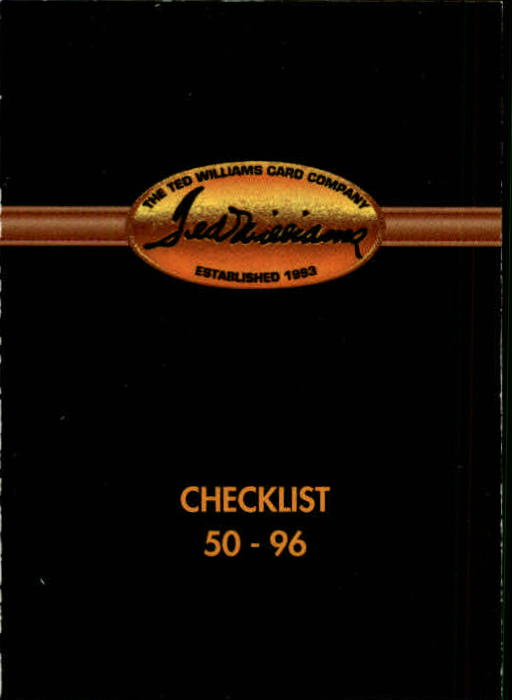 1993 Ted Williams #96 Checklist