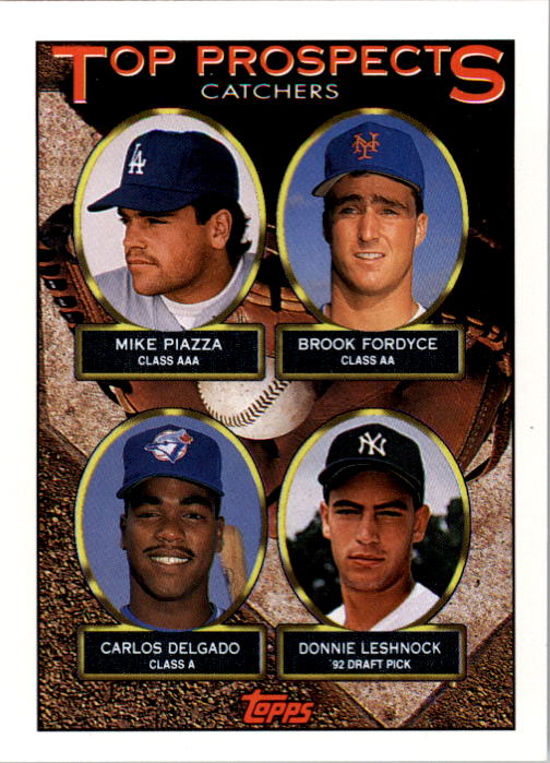 1993 Topps #701 Mike Piazza/Brook Fordyce/Carlos Delgado/Donnie Leshnock