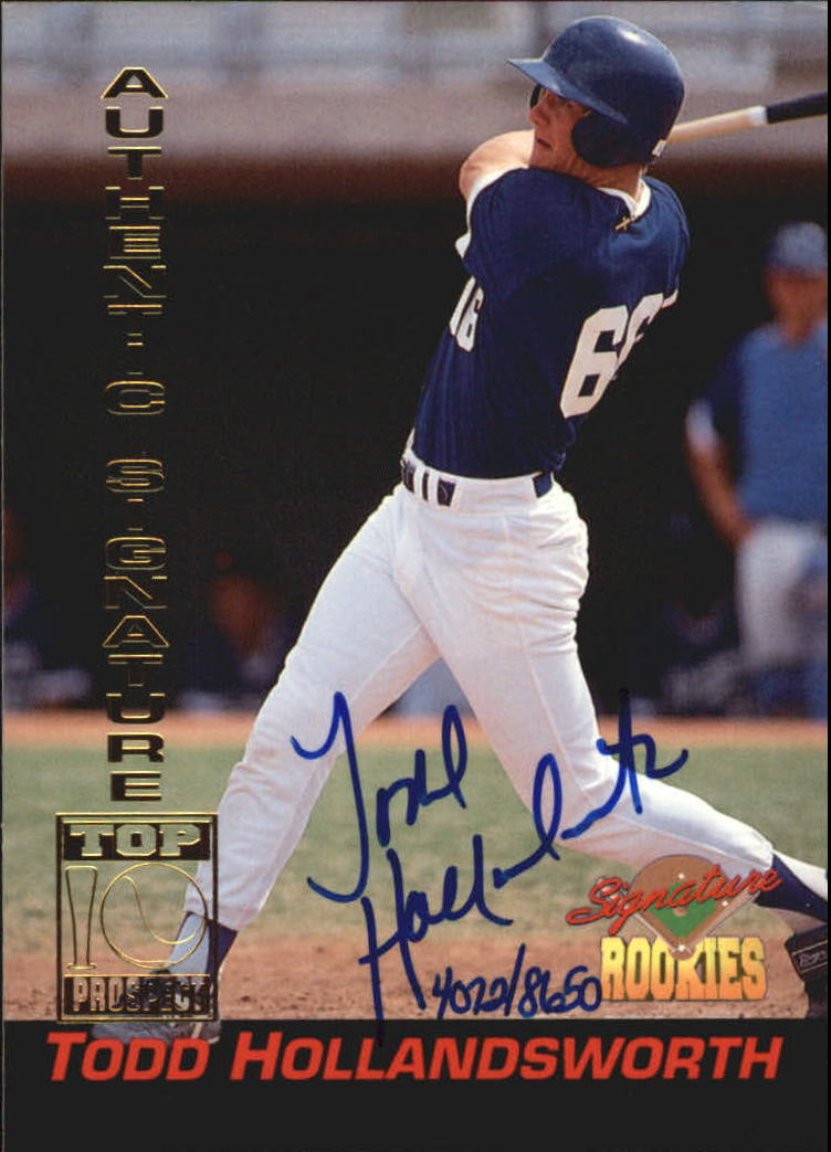 1994 Signature Rookies Signatures #14 Todd Hollandsworth