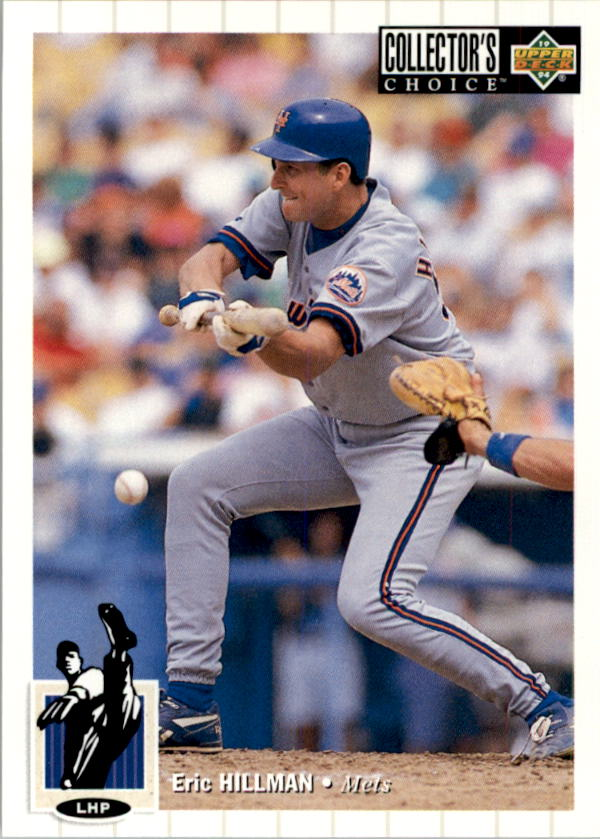 1994 Collector's Choice #139 Eric HIllman