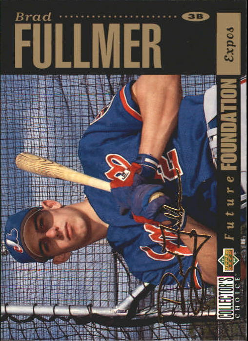1994 Collector's Choice Gold Signature #643 Brad Fullmer