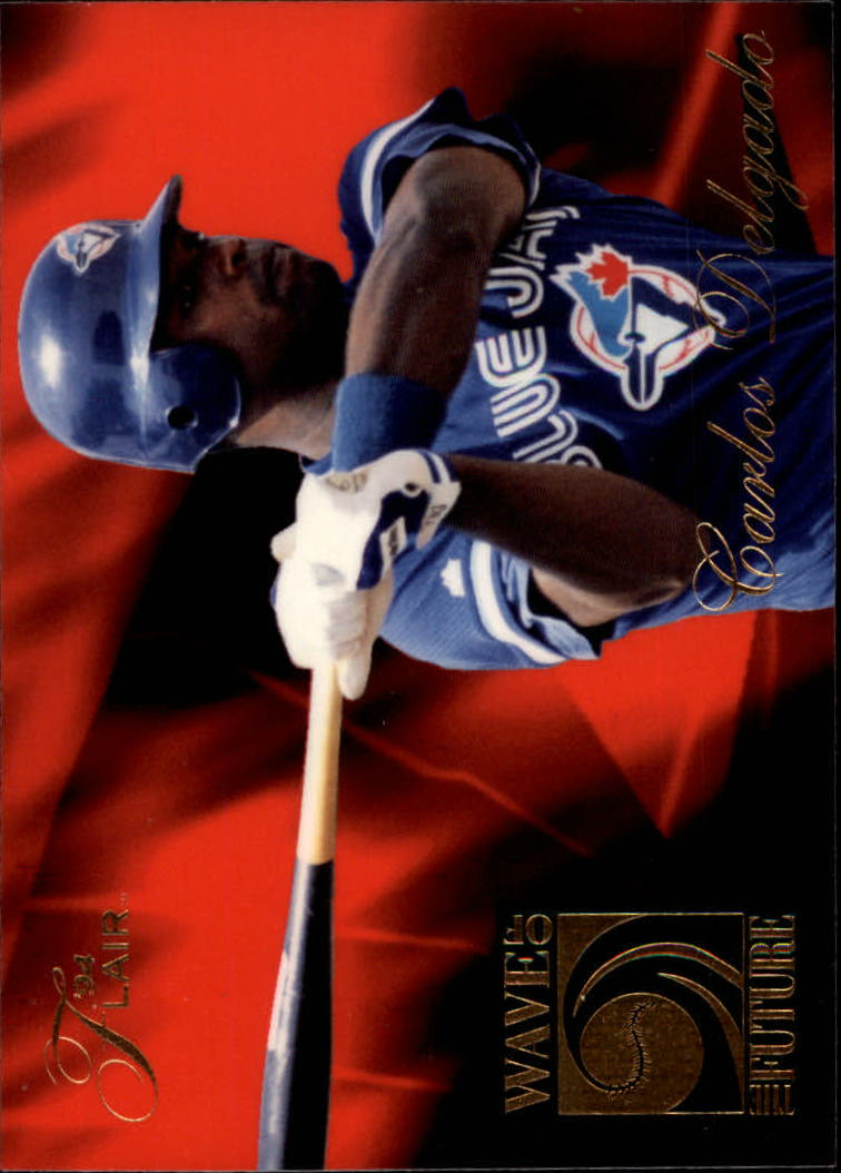 1994 Flair Wave of the Future #A2 Carlos Delgado