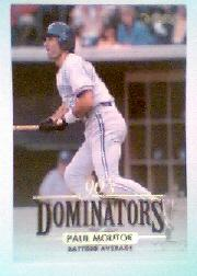 1994 Donruss Dominators #B3 Paul Molitor