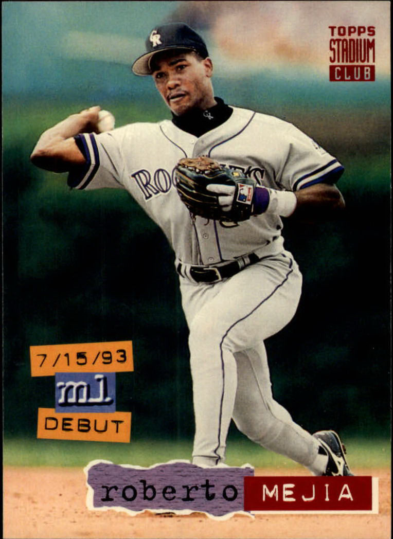 1994 Stadium Club #21 Roberto Mejia