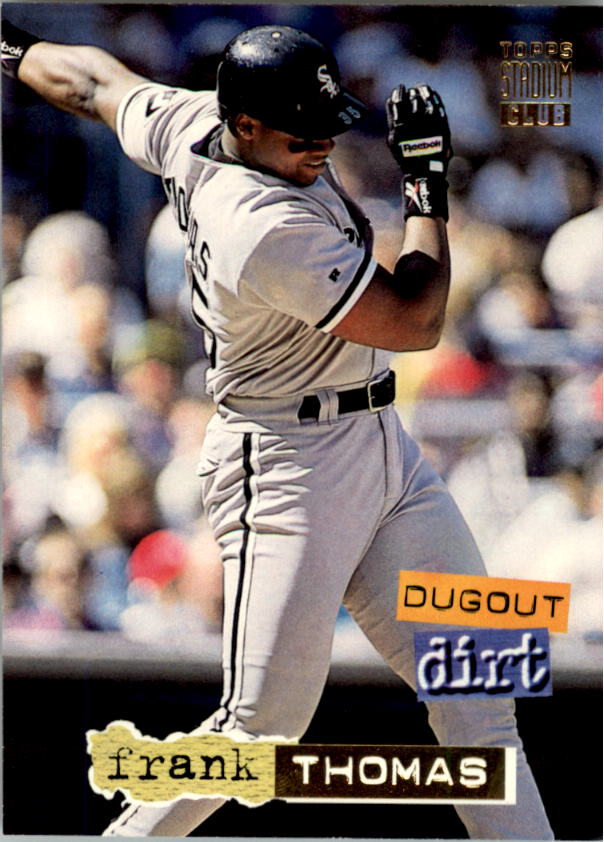 1994 Stadium Club Dugout Dirt #DD9 Frank Thomas