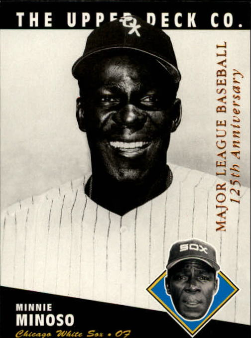 1994 Upper Deck All-Time Heroes 125th Anniversary #205 Minnie Minoso