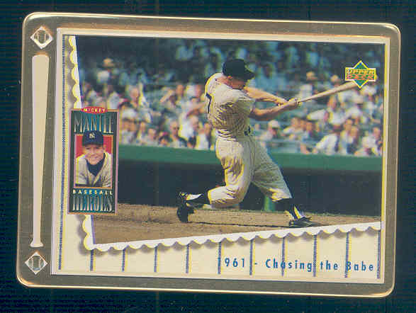 1995 Upper Deck Mantle Metallic Impressions #6 Mickey Mantle/1961 Chasing the Babe