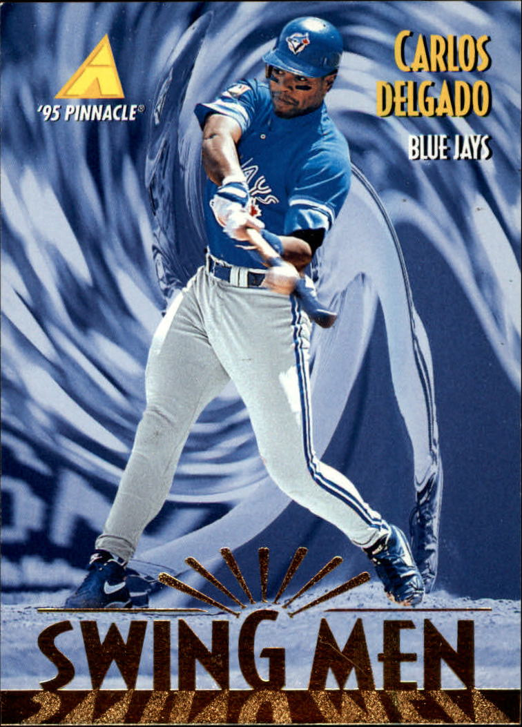 1995 Pinnacle #277 Carlos Delgado SM