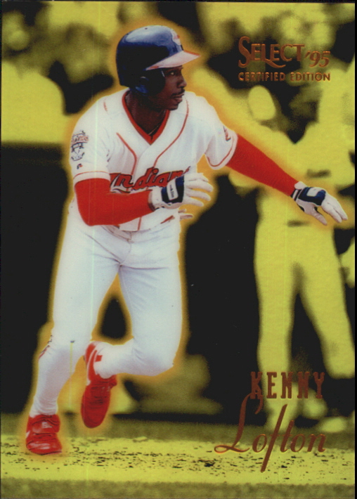 1995 Select Certified #91 Kenny Lofton
